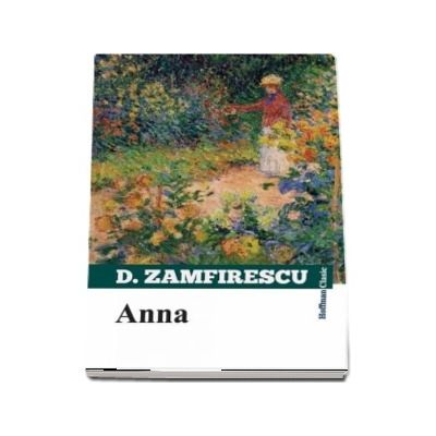 Anna de Duiliu Zamfirescu - Colectia Hoffman clasic