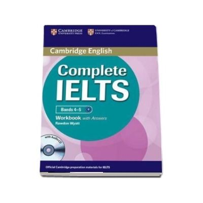 Complete IELTS Bands 4-5 Workbook with Answers with Audio CD - Rawdon Wyatt