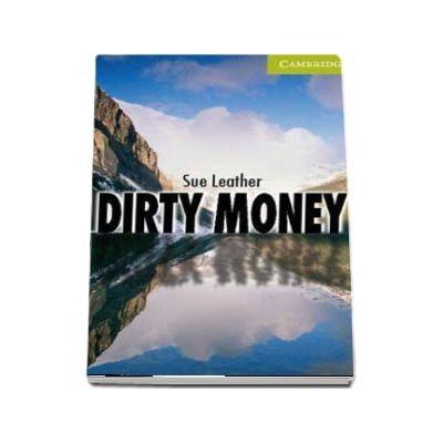 Dirty Money Starter - Beginner. Starter Level - Sue Leather