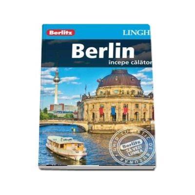 Ghid turistic Berlitz - Berlin (Incepe calatoria)