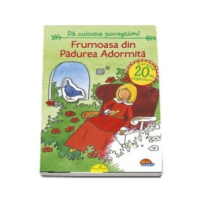 Frumoasa din Padurea Adormita - Colectia Pixi Creativ
