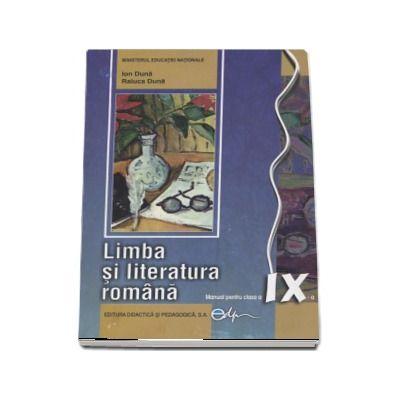 Limba si literatura romana, manual pentru clasa a IX-a (Ion Duna)