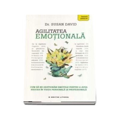 Agilitatea emotionala (Susan David)
