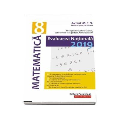 Evaluare nationala 2019, matematica pentru clasa a VIII-a - Avizat M. E. N. conform O. M. nr. 3022/8. 01. 2018