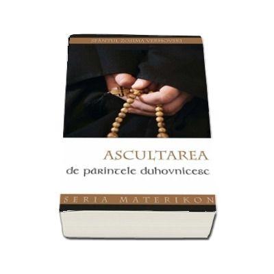 Ascultarea de parintele duhovnicesc - TRADUCERE de Adrian Tanasescu-Vlas