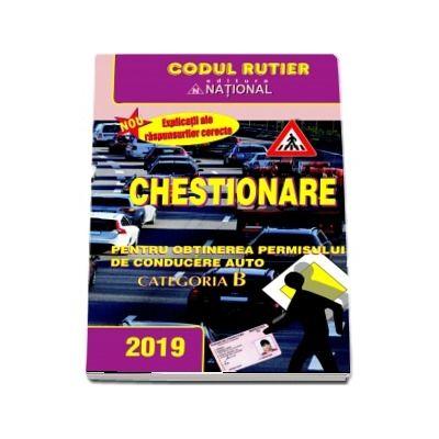 Chestionare pentru obtinerea permisului de conducere auto Categoria B - Anul 2019