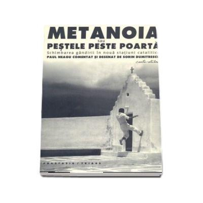 Metanoia sau Pestele peste poarta