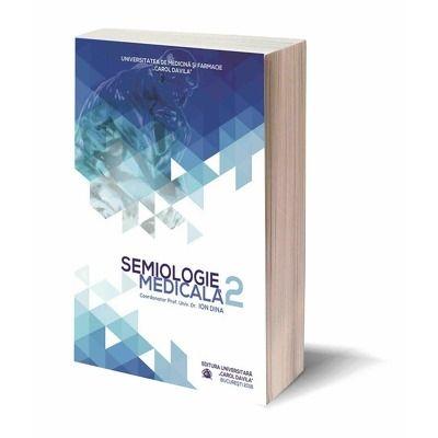 Semiologie Medicala, Volumul II - Ion Dina