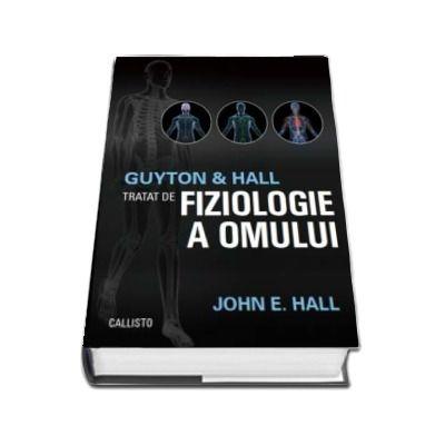 Tratat de fiziologie a omului (Guyton and Hall)
