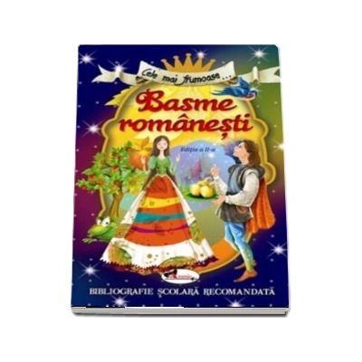 Cele mai frumoase... Basme romanesti, editia a II-a