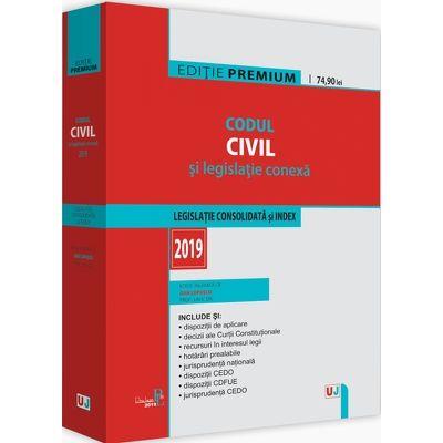 Codul civil si legislatie conexa 2019 (Editie PREMIUM)