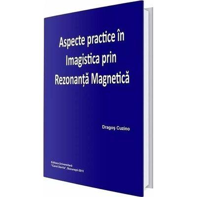 Aspecte practice in imagistica prin rezonanta magnetica