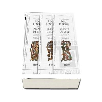 Boli, leacuri si plante de leac cunoscute de taranimea romana (3 volume in etui)
