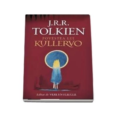 Povestea lui Kullervo - J. R. R. Tolkien