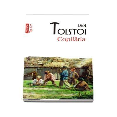 Lev Tolstoi, Copilaria - Colectia top 10 (editie de buzunar)
