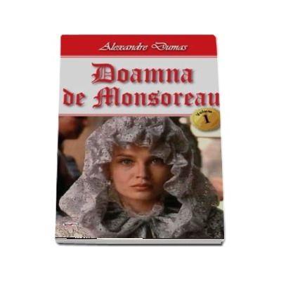 Doamna de Monsoreau. Volumul I