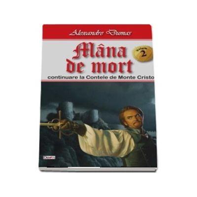 Mana de mort, volumul II