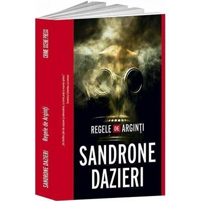 Regele de Arginti de Sandrone Dazieri
