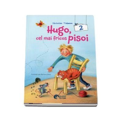 Hugo, cel mai fricos pisoi de Christian Tielmann