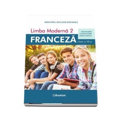 Limba moderna 2, Limba Franceza. Manual pentru clasa a VII-a
