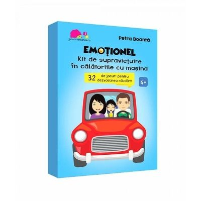 Emotionel. Kit de supravietuire in calatoria cu masina - Petra Boanta