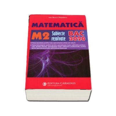 Bacalaureat 2020 Matematica M2 cu subiecte rezolvate