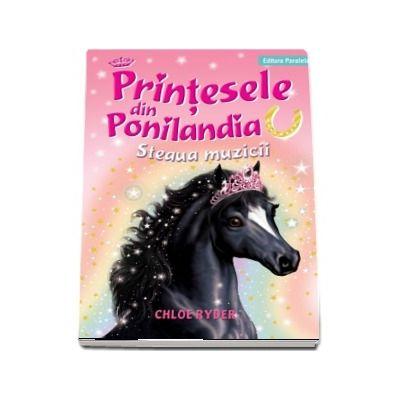 Chloe Ryder - Printesele din Ponilandia. Steaua muzicii