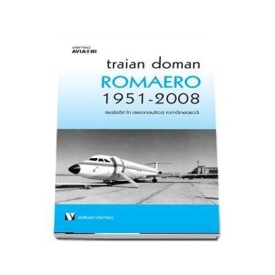 ROMAERO 1951-2008 - Traian Doman
