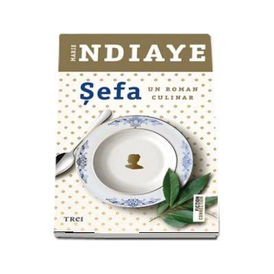 Sefa - Un roman culinar