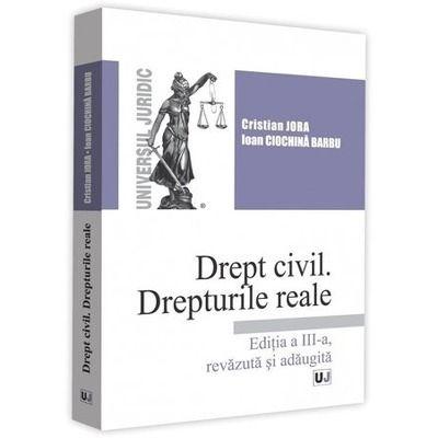 Jora Cristian, Drept civil. Drepturile reale. Editia a 3-a