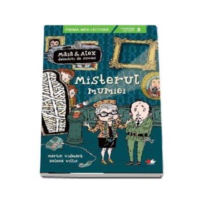 Misterul mumiei. Maia si Alex, detectivi de succes - Campion la citit - Nivelul 5