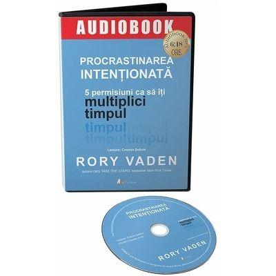 Procrastinarea intentionata. Audiobook