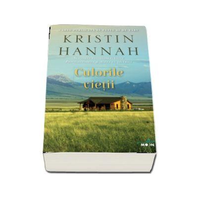 Culorile vietii de Kristin Hannah