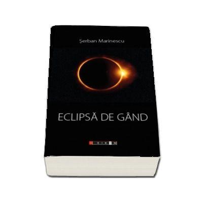 Eclipsa de gand de Marinescu Serban