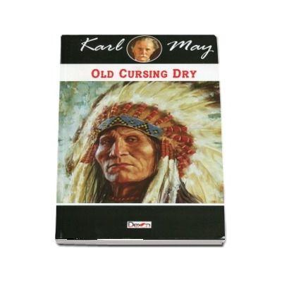 Old Cursing Dry de Karl May