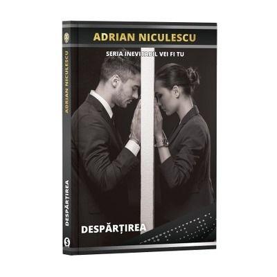 Despartirea - Adrian Niculescu