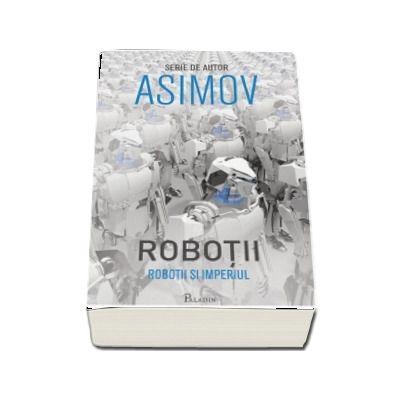 Robotii V. Robotii si Imperiul