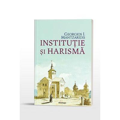 Mantzaridis Georgios I, Institutie si harisma