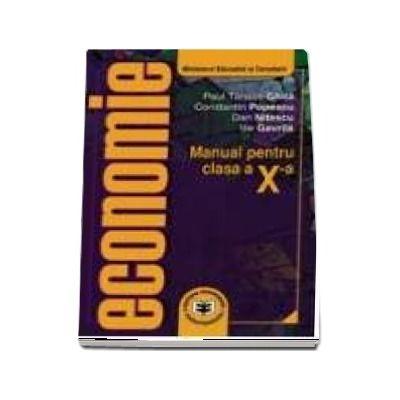 Economie. Manual pentru clasa a X-a (Ilie Gavrila)
