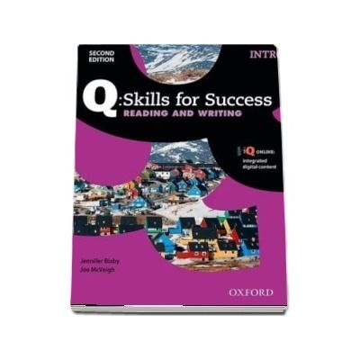 Q Skills for Success Intro Level. Reading and Writing Student Book with iQ Online