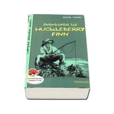 Aventurile lui Huckleberry Finn. Cartile elevului smart