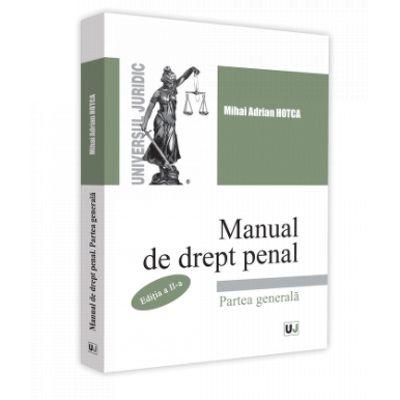 Manual de drept penal. Partea generala. Editia a II-a