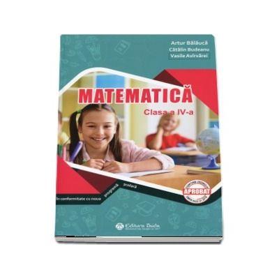Matematica. Auxiliar pentru clasa a IV-a (Artur Balauca)