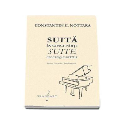 Suita in cinci parti pentru pian (Constantin C. Nottara)