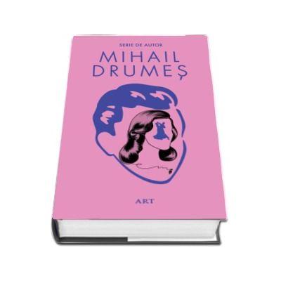 Serie de autor Mihail Drumes. Trei volume - Invitatia la vals, Elevul Dima dintr-a saptea si Scrisoare de dragoste