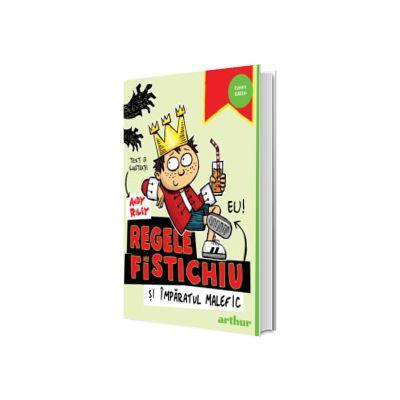 Regele Fistichiu si imparatul malefic, editia 2021, Andy Riley, Arthur