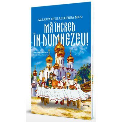 Aceasta este alegerea mea: ma incred in Dumnezeu!, Stanislav Podivilov, Doxologia